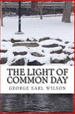 The Light of Common Day, george wilson, 1497523087