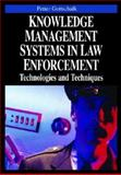 Knowledge Management Systems in Law Enforcement, Petter Gottschalk, 1599043084