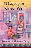 Gypsy in New York, Juliette de Bairacli Levy, 1888123087