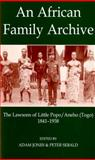 African Family Archive : The Lawsons of Little Popo-Aneho (Togo), 1841-1938, , 0197263089