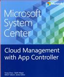Microsoft System Center : Cloud Management with App Controller, Chou, Yung, 0735683085