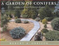 A Garden of Conifers, Robert Obrizok, 0913643084