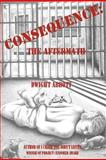 CONSEQUENCE: the Aftermath, Dwight Abbott, 1477403086