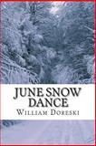 June Snow Dance, William Doreski, 1478253088