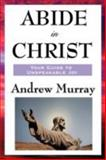 Abide in Christ, Murray, Andrew, 1604593083