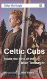 Celtic Cubs, Orla McHugh, 1905483082