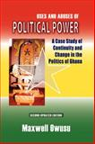 Uses and Abuses of Political Power : A Case Study of Continuity and Change in the Politics of Ghana, Owusu, Maxwell, 9964303084
