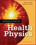 Introduction to Health Physics, Cember, Herman and Johnson, Thomas A., 0071423087