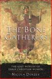 The Bone Gatherers, Nicola Denzey, 0807013080