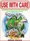 Use with Care, Cocks, Doug, 0868403083