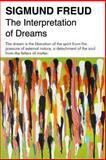 The Interpretation of Dreams, Sigmund Freud, 1492793086