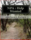 NPA : Help Wanted, Anthony Burns, 1499273088