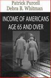 Income of Americans 65 and Older, Riley, Kevin T., 1600213081