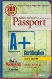 Mike Meyers' A+ Certification Passport, Meyers, Michael, 0072263083