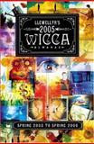 2005 Wicca Almanac, Llewellyn, 0738703087