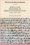 The Rolls and Register of Bishop Oliver Sutton, 1280-1299, , 0901503088
