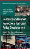 Resource and Market Projections for Forest Policy Development : Twenty-Five Years of Experience with the Us Rpa Timber Assessment, , 1402063083