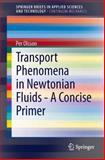 Transport Phenomena in Newtonian Fluids - a Concise Primer, Olsson, Per, 3319013084