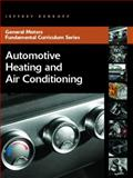 Automotive Heating and Air Conditioning, Rehkopf, Jeffrey, 0131583085