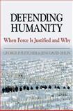 Defending Humanity, George P. Fletcher and Jens David Ohlin, 0195183088