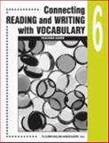 Connecting Reading and Writing with Vocabulary : Book 6, , 0760923086