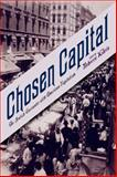 Chosen Capital : The Jewish Encounter with American Capitalism, , 0813553083