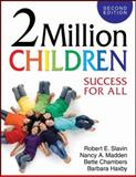 2 Million Children : Success for All, Slavin, Robert E. and Madden, Nancy A., 1412953081