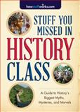 Stuff You Missed in History Class, HowStuffWorks.com, 1492603082