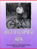 Adult Development and Aging, Hayslip, Bert and Hicks-Patrick, Julie, 1575243083