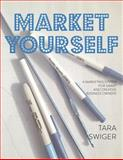Market Yourself, Tara Swiger, 1937513084