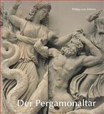 Der Pergamonaltar, Heres, Huberta and Kastner, Volker, 3805333080