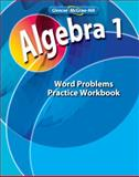 Algebra 1 Word Problem Practice Workbook, McGraw-Hill, 007880308X