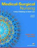Medical-Surgical Nursing : Critical Thinking in Client Care, LeMone, Priscilla and Burke, Karen, 0131713086