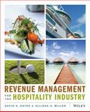 Revenue Management for the Hospitality Industry, Hayes, David K. and Miller, Allisha, 0470393084