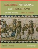 Societies, Networks, and Transitions, Volume I: To 1500 : A Global History, Lockard, Craig A., 1285783085