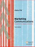 Marketing Communications : Engagement, Startegies and Practice, Fill, Chris, 1405873086