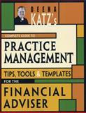 Deena Katz's Complete Guide to Practice Management, Deena B. Katz, 1576603083
