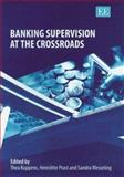 Banking Supervision at the Crossroads, Kuppens, Thea and Prast, Henriette, 1843763087
