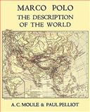 Marco Polo the Description of the World A. C. Moule and Paul Pelliot Volume 1, Marco Polo, 4871873080