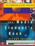 The Media Student's Book, Gill Branston and Roy Stafford, 0415173086