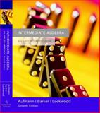 Intermediate Algebra : An Applied Approach, Lockwood, Joanne S. and Barker, Vernon C., 0618503080
