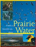 Prairie Water, Dick Dekker and Edgar T. Jones, 088864308X