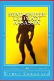 Mind-Sniper: Ultimate Assassin, Cyrus Lobanaid, 1493673084