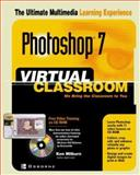 Adobe Photoshop 7 : Virtual Classroom, Milburn, Ken, 0072223081