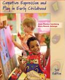 Creative Expression and Play in Early Childhood, Joan P. Isenberg and Mary Renck Jalongo, 013087308X