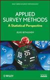 Applied Survey Methods : A Statistical Perspective, Bethlehem, Jelke and Bethlehem, 0470373083