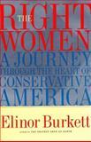 The Right Women, Elinor Burkett, 0684833085
