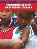 Promoting Health, Preventing Disease, Rebecca Vickers, 1410943089