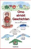 Oma Strickt Geschichten, Ellen Zacharias, 1494723085