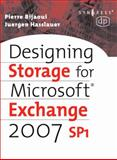 Designing Storage for Exchange 2007 SP1, Bijaoui, Pierre and Hasslauer, Juergen, 1555583083